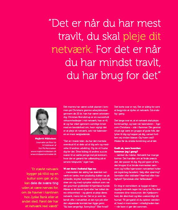 """""""Det er når du har mest travlt, du skal pleje dit netværk. For det er når du har mindst travlt, du har brug for det"""""""